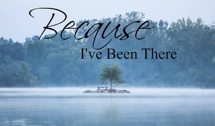 Because Ive been there by Dr Michelle Bengtson